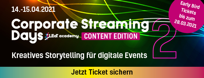 Corporate Streaming Days 2 Content Edition: Zwei-Tages-Seminar kreatives Storytelling für Digital-Events